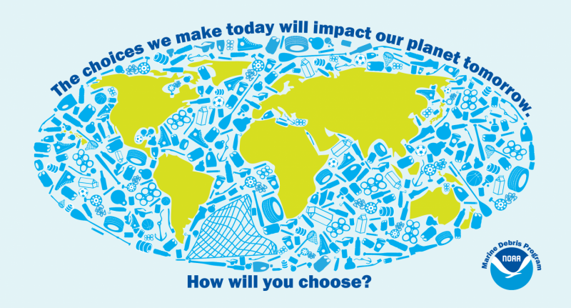 "A graphic of the Earth with an ocean made from a variety of household items, plastics, and other debris. The image reads: ""The choices we make today will impact our planet tomorrow. How will you choose?"""
